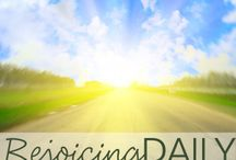 Rejoicing Daily / Join Rebecca Brandt and special guests who consider the importance of rejoicing daily!