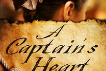 A Captain's Heart / Photos and people that inspired characters, settings, and scenes in book 3 of my Pirates & Faith series.