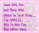 BL!NG,SP@RKLES,& GL!TTERS / I Was Born with Glitter in my Veins & it Itches / by Marilee Aschwanden