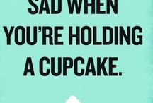 Cup Cake Quotes / Quotes for Fan page