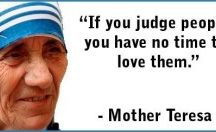 Famous Mother Teresa Quotes / Get Inspired by these famous quotes by Mother Teresa