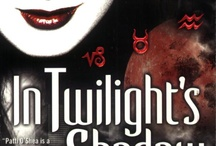 In Twilight's Shadow / by Patti O'Shea
