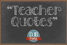 Teaching Quotes / Quotes to inspire and encourage those of us who teach - whether as a professional teacher in a school room or as a homeschooling parent. Teaching elevates us all!