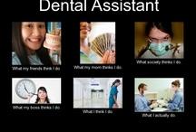 Saliva Sucking Dental Assistant!! / by Jamie Mcgauhey