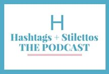 Hashtags+Stilettos: Podcast / The Hashtags+Stilettos podcast is like having your own personal publicist in your pocket. Tune in for business, lifestyle and PR insights and interviews from entrepreneur and PR expert Sakita Holley.
