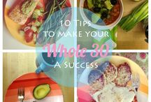 Whole30 Tips / by Olivia Howell