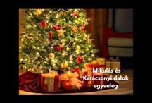 Karácsonyi dalok, és mesék.