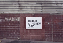 Absurd is the new logic
