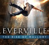 Everville: The Rise of Mallory / With the help of his college friends, Owen Sage has won another battle in Everville, but the rise of Mallory presents a new insidious evil that needs to be stopped. Owen must now find answers to questions that continue to arise in both dimensions. His search for the truth will lead him to new journey's and reveal surprising insights about himself and his friends at Easton Falls University.