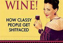Wine a Bit...You'll Feel Better!