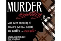 Murder Mystery Party / by Sharon McCrary