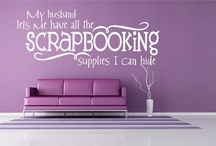 Scrapbooking & Paper Crafting Is My Therapy / Scrapbooking is cheaper than Therapy. / by Julia Sava