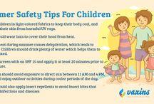 Summer Safety Tips For Children / It's Summertime! The sun is shining, the grass is green, school is closed and there are lots of outdoor activities to do! Keep your children healthy during summer.