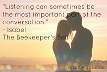 The Beekeeper's Ball - Quotes / #1 New York Times bestselling author Susan Wiggs returns to sun-drenched Bella Vista, where the land's bounty yields a rich harvest…and family secrets that have long been buried.  / by Susan Wiggs