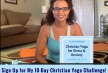 10- Day Christian Yoga Challenge for Stress and Anxiety