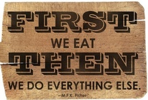 Food Quotes  / by Baggin's Gourmet Sandwiches & Catering