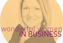 Wonderful Women in Business / Celebrating #women in #business.