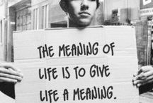 What is mean with life...