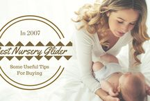 Some Useful Tips For Buying The Best Nursery Glider In 2017