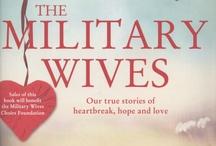 military wives / by Cara Godwin