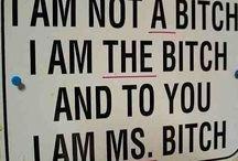 Bitch quotes
