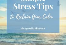 Dealing with stress, tips + management / Tips, help and management tips for stress. Stress and anxiety go hand in hand. These are the best bits of advice