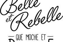Citation de rebelle