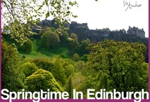 Edinburgh in the Spring / Edinburgh is beautiful in all seasons, but springtime is when it truly comes to life.