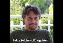 Baksa Zoltán Forró Lajos Körtés József Parrag Tibor Holló együttes
