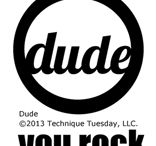 SU Dude Cards / . . . . . and Dude You Rock stamp set from Technique Tuesday.