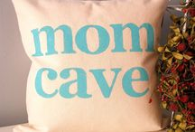 Mom's Cave