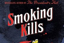 Smoking Kills by Antoine Laurain / How far would you go to enjoy a cigarette? In this witty black comedy, Laurain's anti-hero can only make smoking pleasurable by committing the ultimate crime...