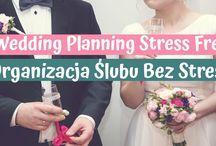 Wedding Planning Stress Free | Organizacja Ślubu Bez Stresu