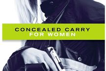 The Best In Feminine Protection / Concealed Carry for Women / by Katie Huff