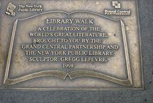 Library Walk / Usually tourist in NYC keep their heads tilted up, wondering at the dizzying heights of the skyscrapers, but on E 41St. going toward 5th Avenue, they should look down at the sidewalk to see this. That stretch has been renamed Library Way, as it leads up to the famous New York Public Library and features a series of literary quotes on plaques embedded in the sidewalk.