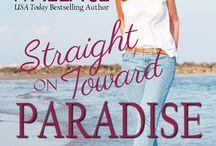 Straight On Toward Paradise