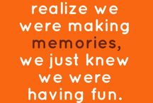 Memories / by Amy Gilkison Wilson
