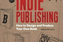 Indie Publishing Resources / by Evelyn Bourne