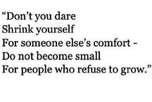 Don't shrink Don't puff up you are absolutely enough