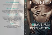 Beautiful Distraction / sexy contemporary romance by J.C. Reed *Standalone Novel* Coming April 12th, 2016