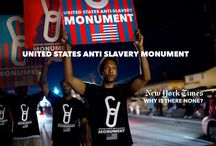 Anti-Slavery Monument Project / What replaces Confederate Monuments? U.S, National Anti-Slavery, Anti Human trafficking monument SEE: http://antislaverymonument.org