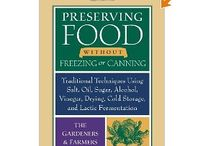Preserving Food / by Debi Fuell