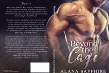 Beyond The Cage / Coming March 2016 / by Alana Sapphire