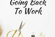 Back to work / Planning for re-entering the workforce