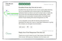 5 star reviews of First Response First Aid / Reviews of First Response First Aid - Reviews on First Aid training for everyone.