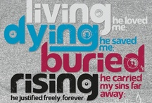 My Savior Lives! / by Madeline Brown