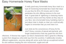 Honey- Easy Homemade Face Masks / When using honey easy homemade face masks, they will help you save money, and the best benefit when using homemade honey face masks is it's natural and good for your skin, homemade honey face masks will keep your skin looking beautiful and natural. / by Julie Granville