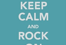 ==Keep Calm And....==