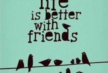 Friends make life better