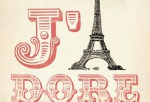 Paris Love / all things Paris / by Sweetopia ~ Marian Poirier